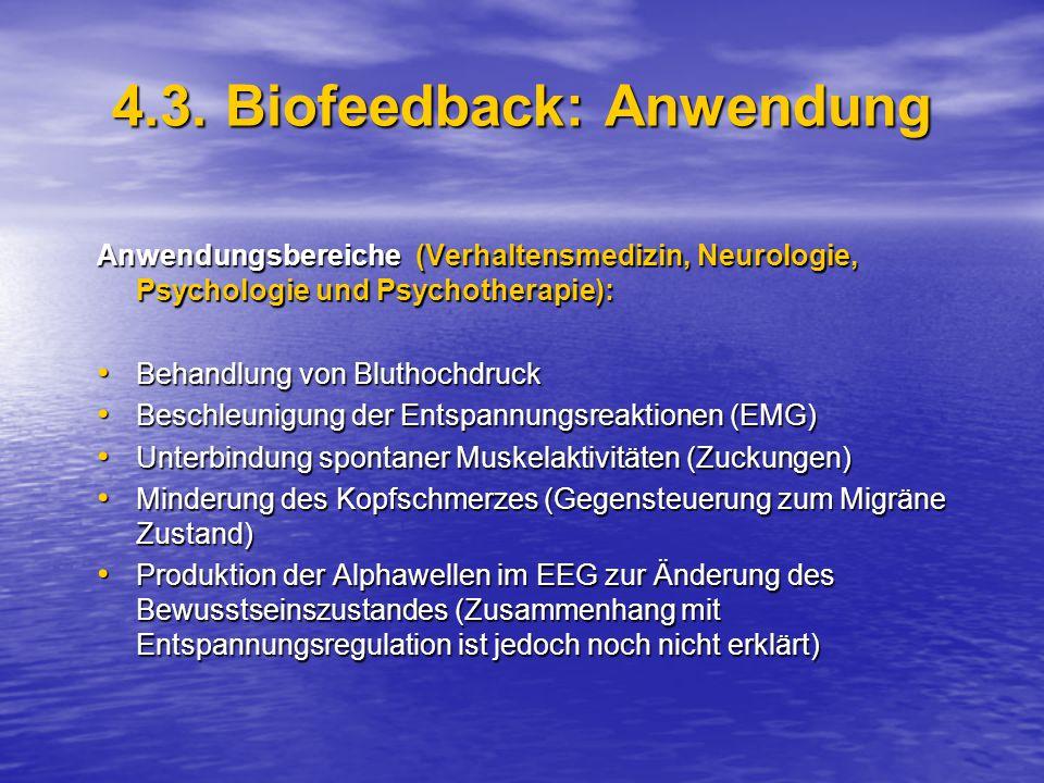 4.3. Biofeedback: Anwendung