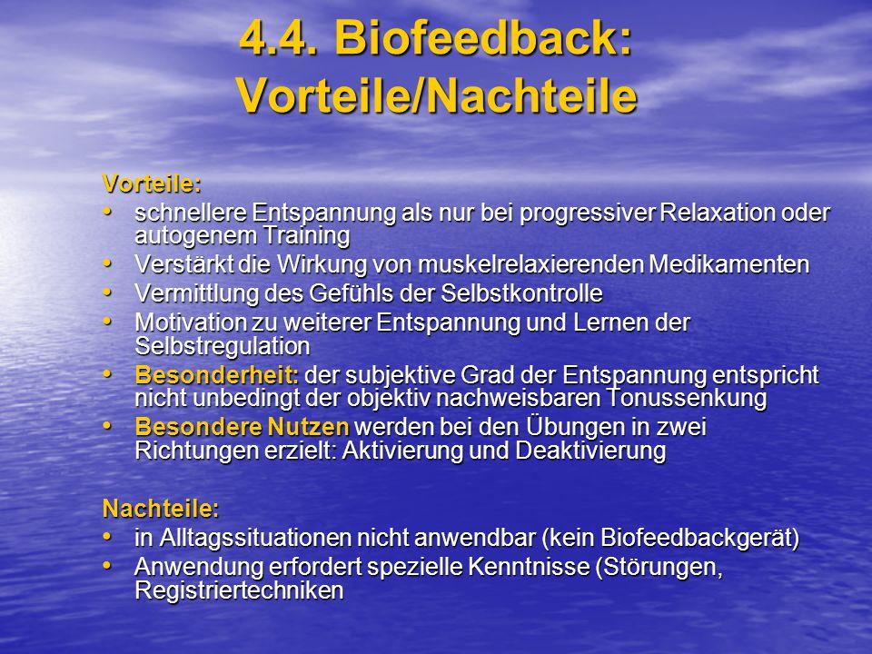 4.4. Biofeedback: Vorteile/Nachteile