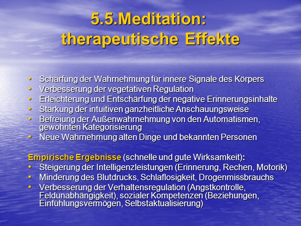 5.5.Meditation: therapeutische Effekte