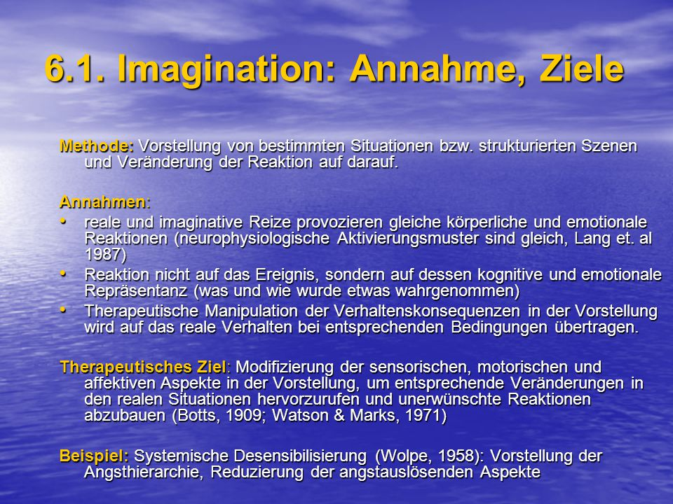 6.1. Imagination: Annahme, Ziele
