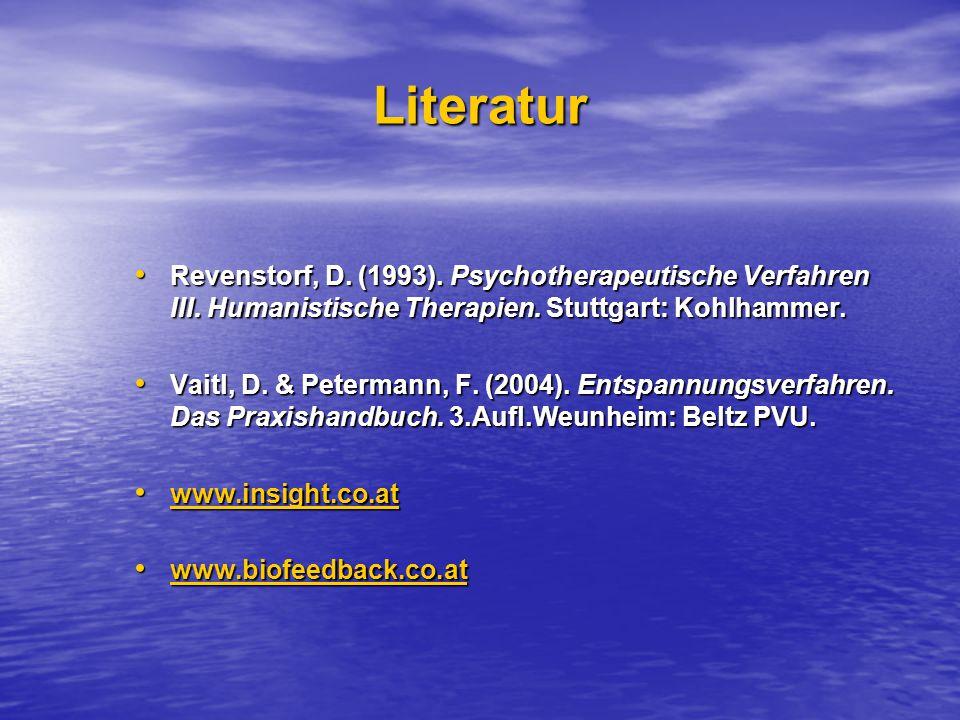 Literatur Revenstorf, D. (1993). Psychotherapeutische Verfahren III. Humanistische Therapien. Stuttgart: Kohlhammer.