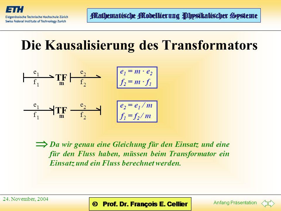 Die Kausalisierung des Transformators