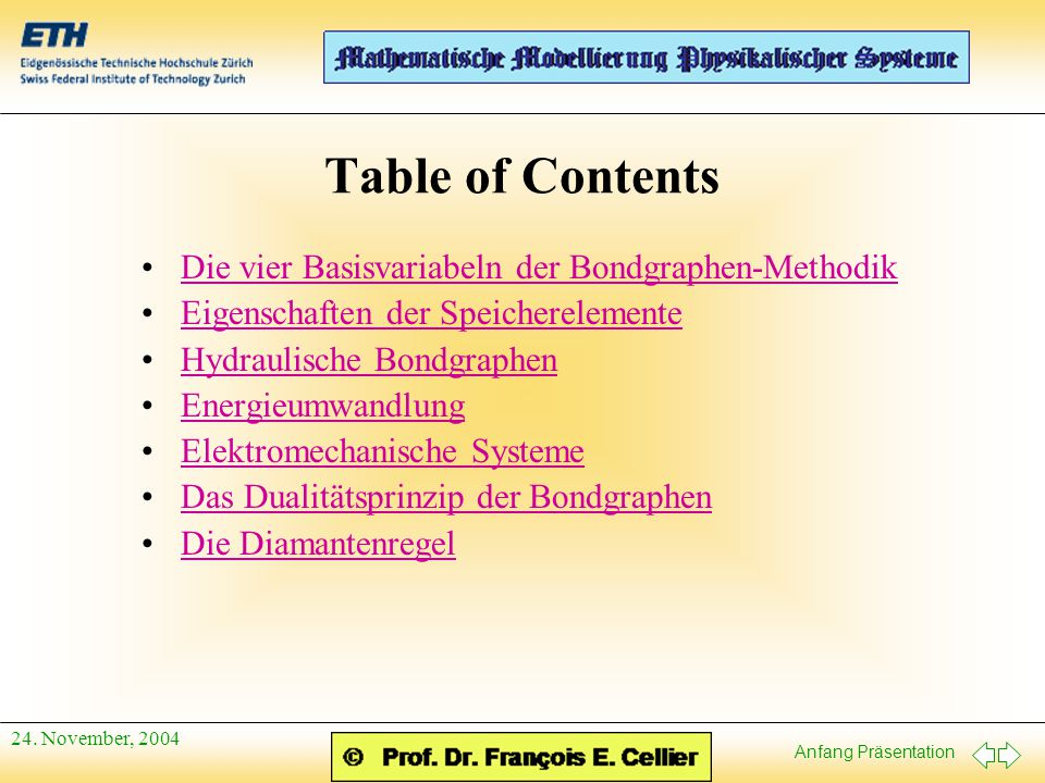 Table of Contents Die vier Basisvariabeln der Bondgraphen-Methodik