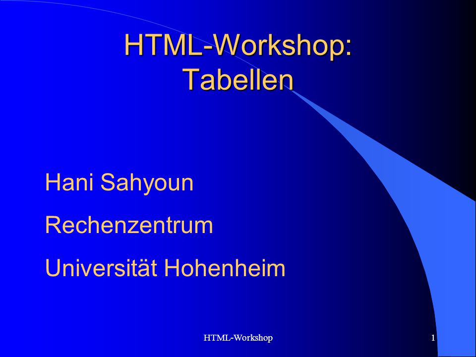HTML-Workshop: Tabellen