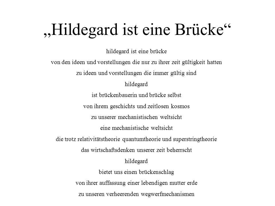 """""""Hildegard ist eine Brücke"""