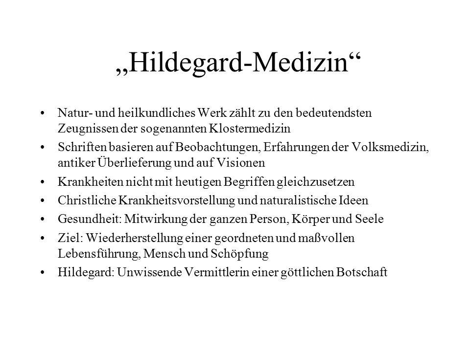 """""""Hildegard-Medizin Natur- und heilkundliches Werk zählt zu den bedeutendsten Zeugnissen der sogenannten Klostermedizin."""