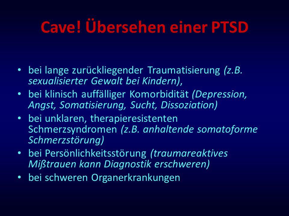 Cave! Übersehen einer PTSD