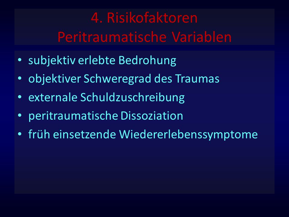 4. Risikofaktoren Peritraumatische Variablen