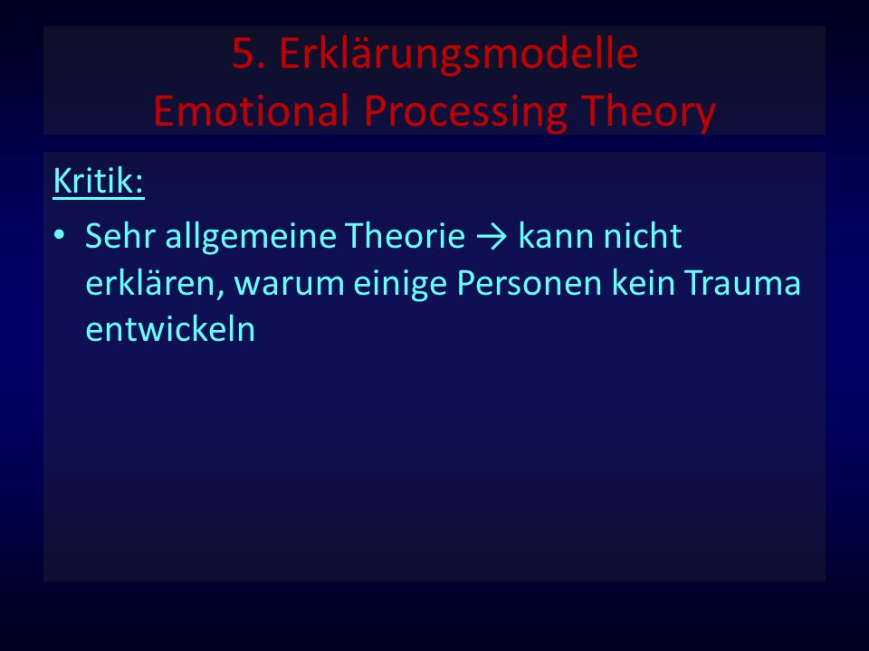 5. Erklärungsmodelle Emotional Processing Theory