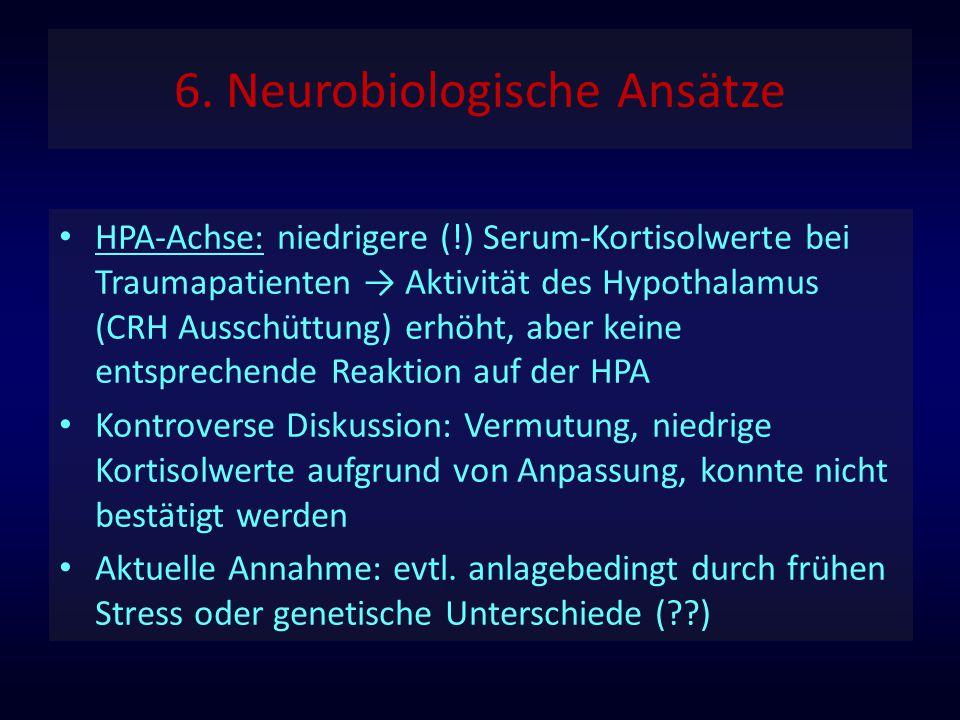 6. Neurobiologische Ansätze