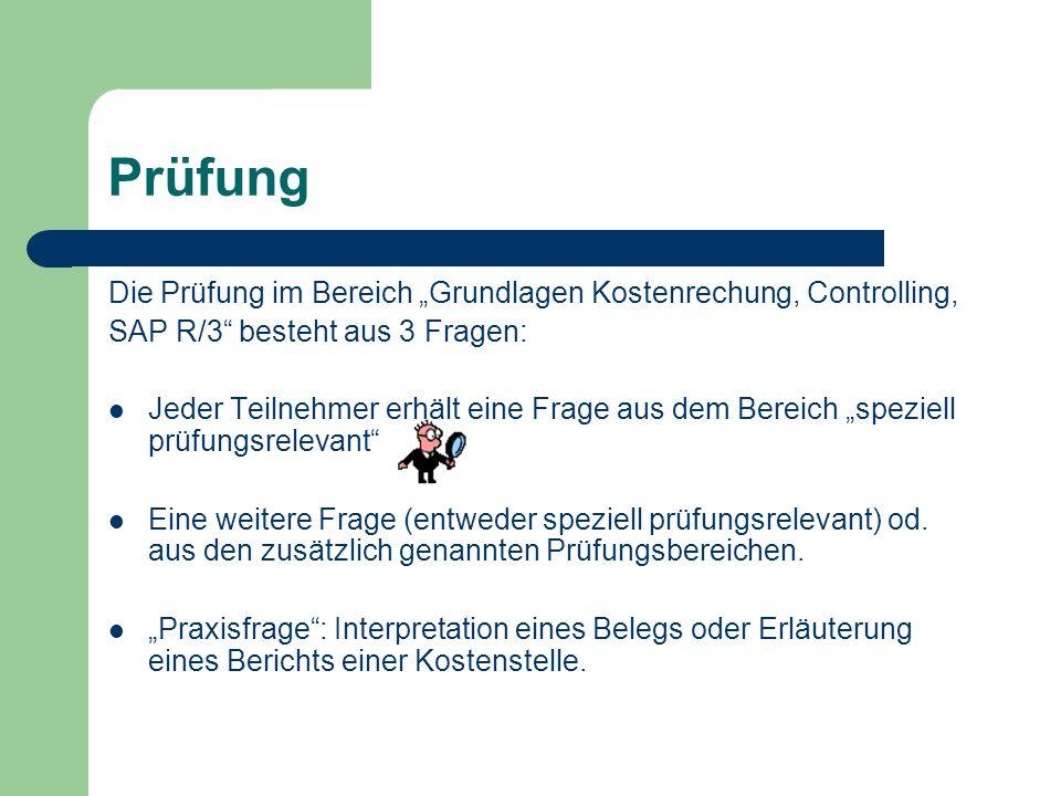 """Prüfung Die Prüfung im Bereich """"Grundlagen Kostenrechung, Controlling,"""
