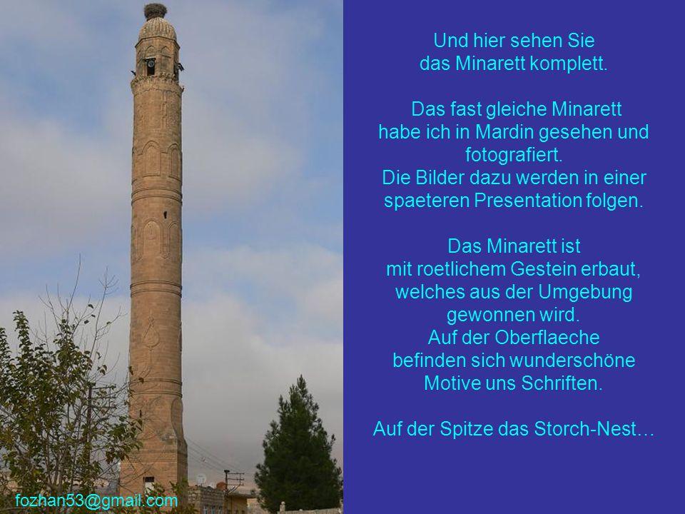 Und hier sehen Sie das Minarett komplett