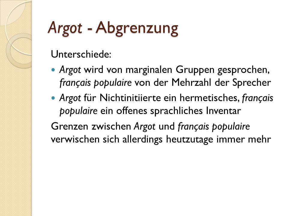 Argot - Abgrenzung Unterschiede: