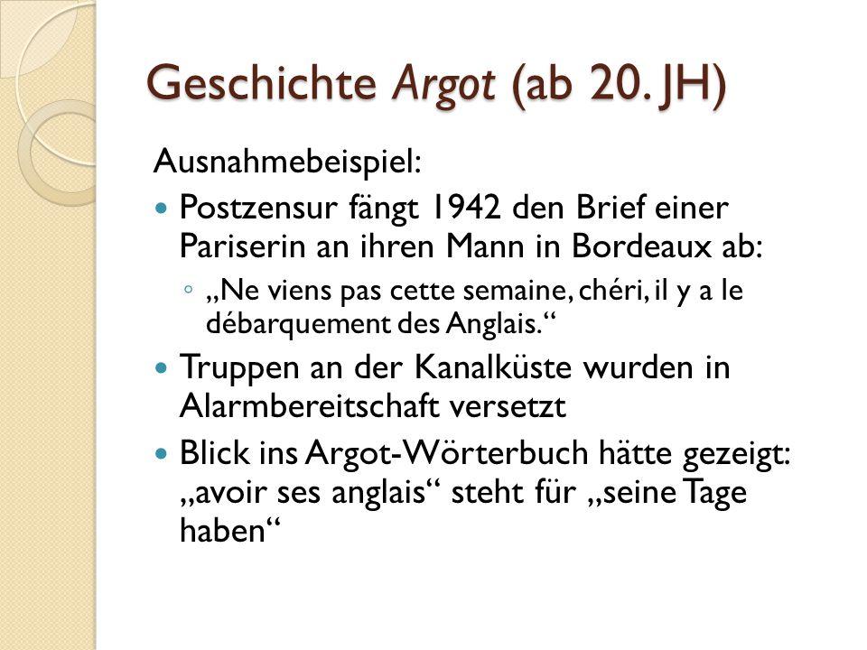 Geschichte Argot (ab 20. JH)