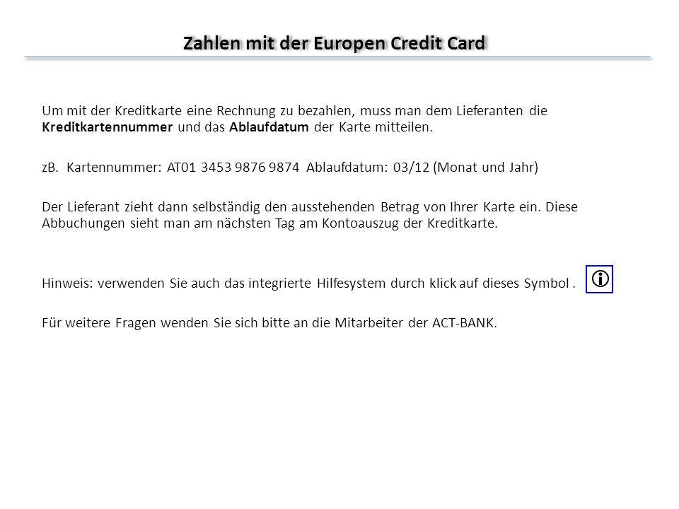 Zahlen mit der Europen Credit Card