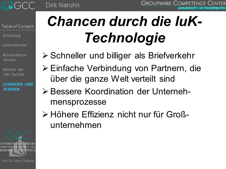 Chancen durch die IuK-Technologie