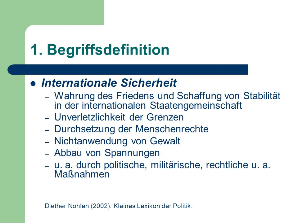 1. Begriffsdefinition Internationale Sicherheit