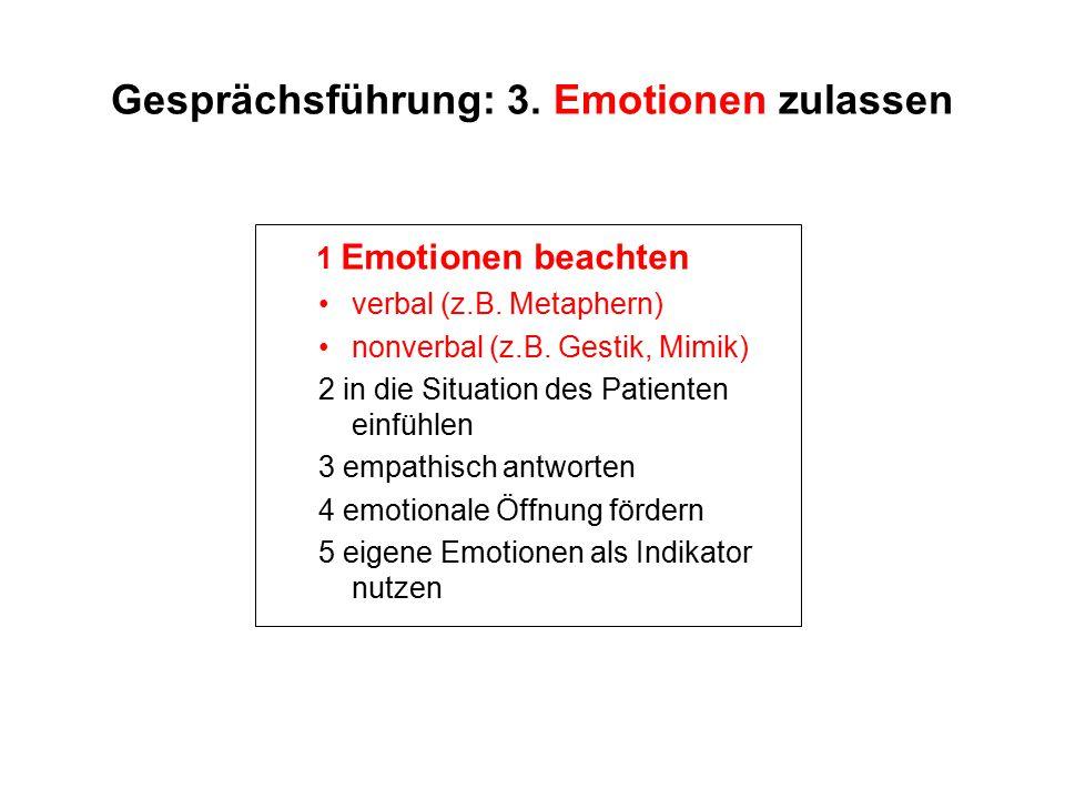 Gesprächsführung: 3. Emotionen zulassen