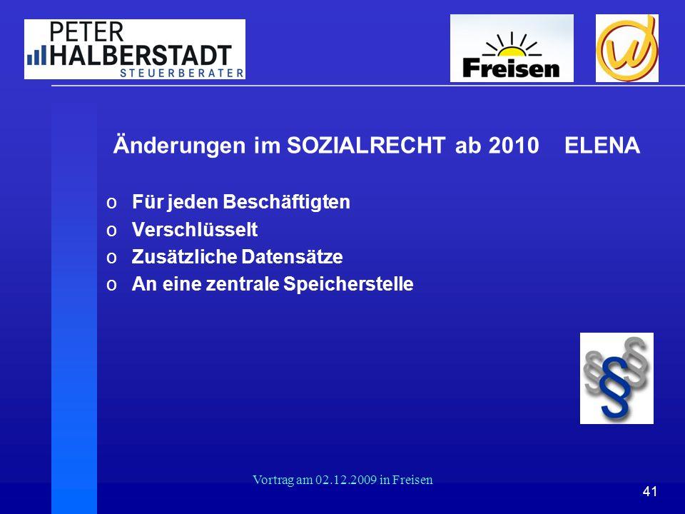 Änderungen im SOZIALRECHT ab 2010 ELENA