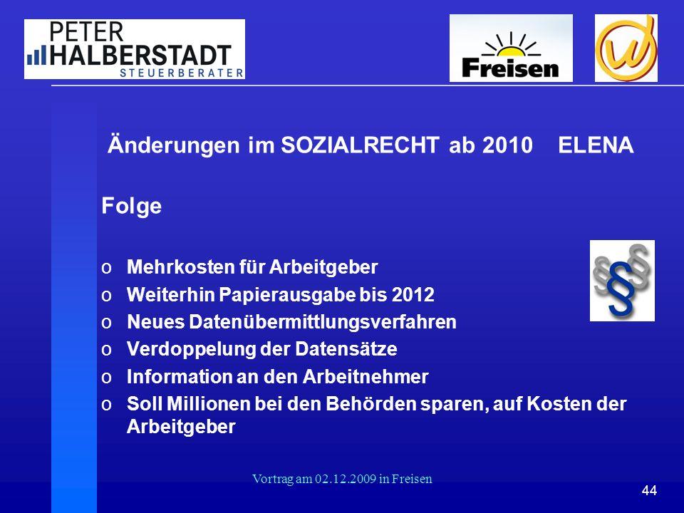 Änderungen im SOZIALRECHT ab 2010 ELENA Folge