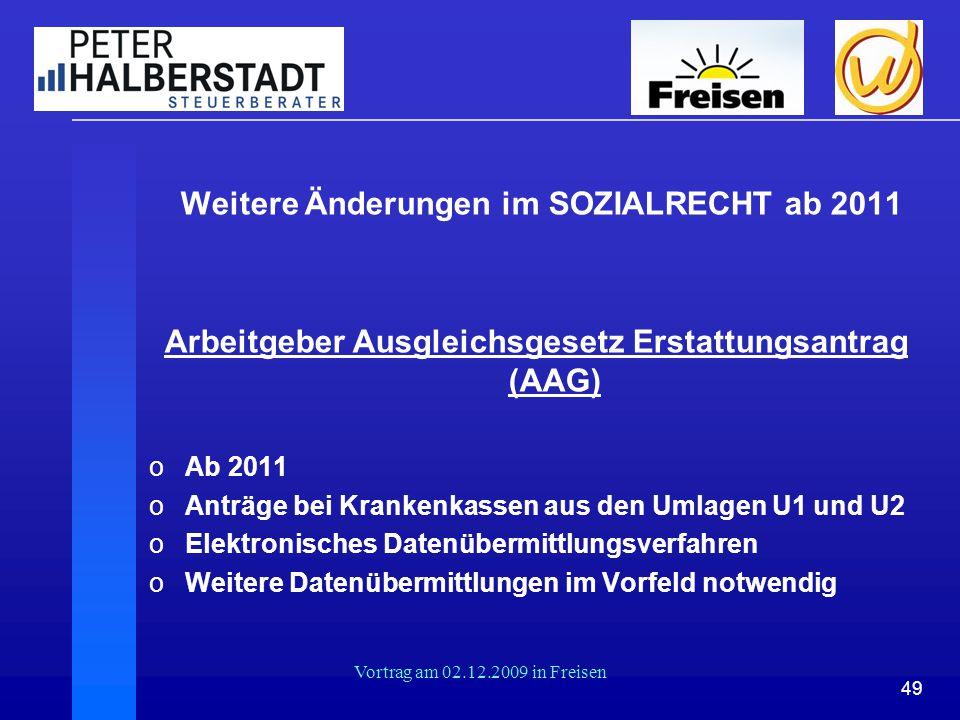 Weitere Änderungen im SOZIALRECHT ab 2011