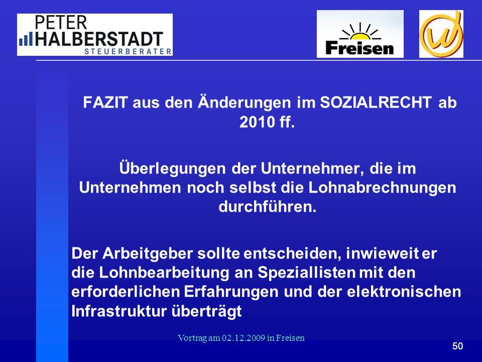 FAZIT aus den Änderungen im SOZIALRECHT ab 2010 ff.