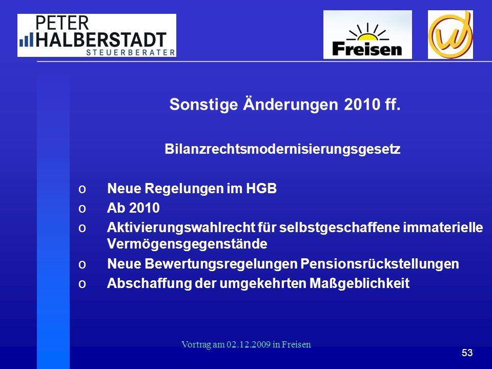 Sonstige Änderungen 2010 ff. Bilanzrechtsmodernisierungsgesetz