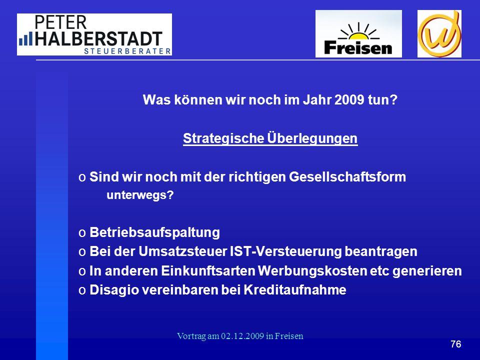 Was können wir noch im Jahr 2009 tun Strategische Überlegungen