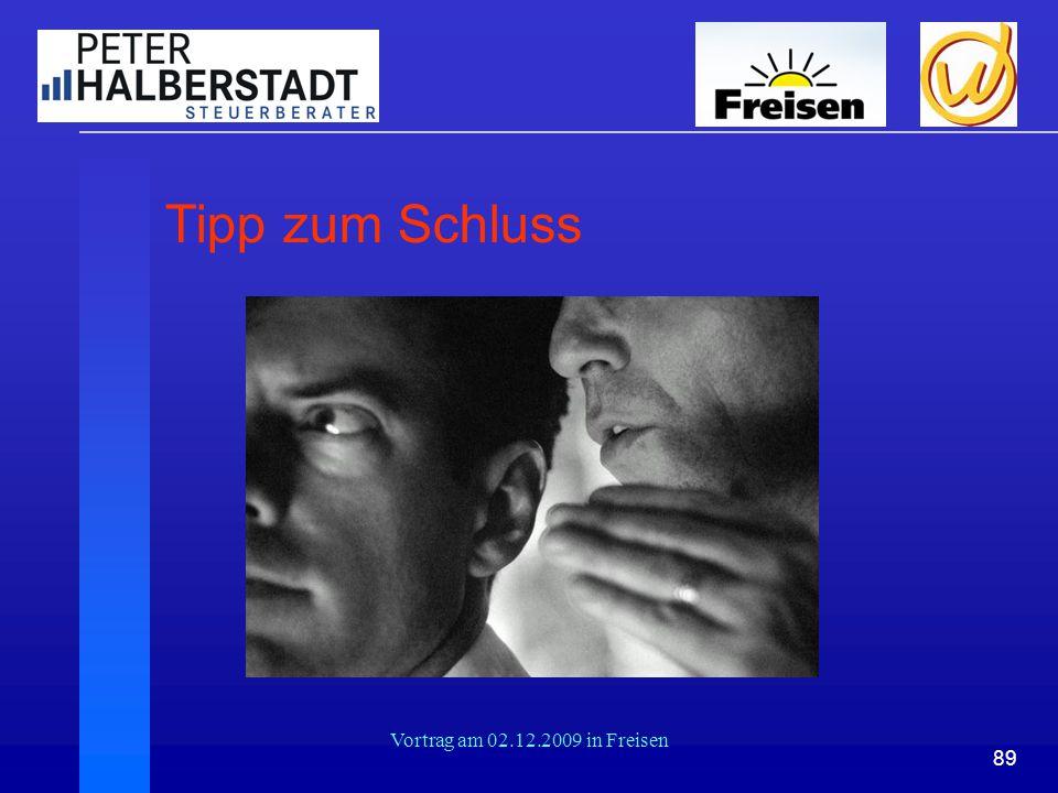 Tipp zum Schluss Vortrag am 02.12.2009 in Freisen