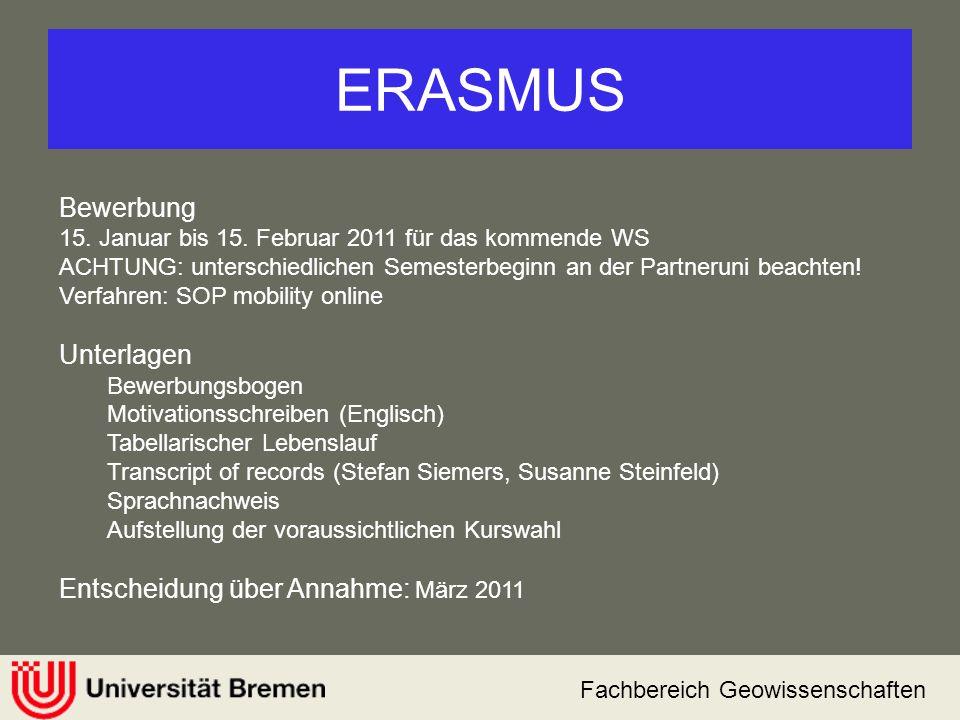 ERASMUS Bewerbung Unterlagen Entscheidung über Annahme: März 2011