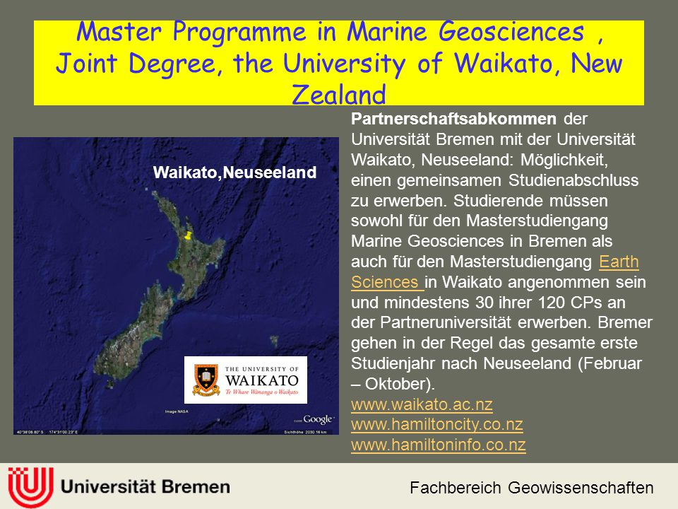 Master Programme in Marine Geosciences , Joint Degree, the University of Waikato, New Zealand