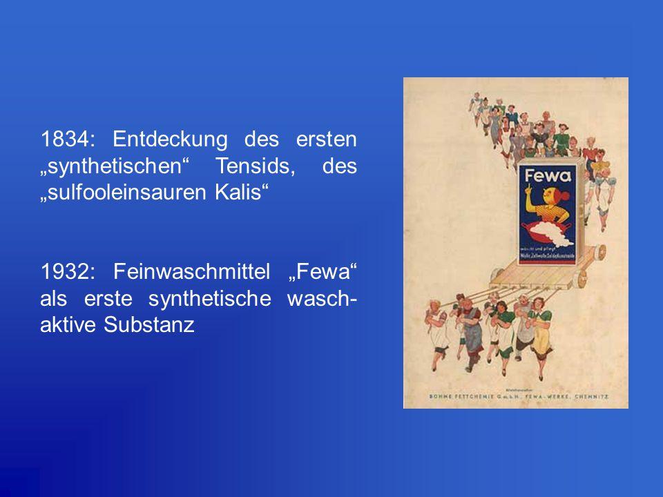 """1834: Entdeckung des ersten """"synthetischen Tensids, des """"sulfooleinsauren Kalis"""