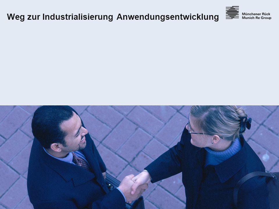 Weg zur Industrialisierung Anwendungsentwicklung
