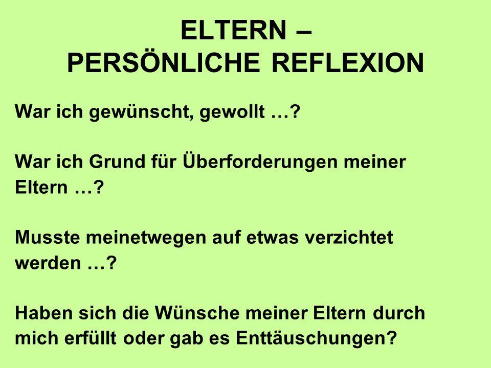 ELTERN – PERSÖNLICHE REFLEXION