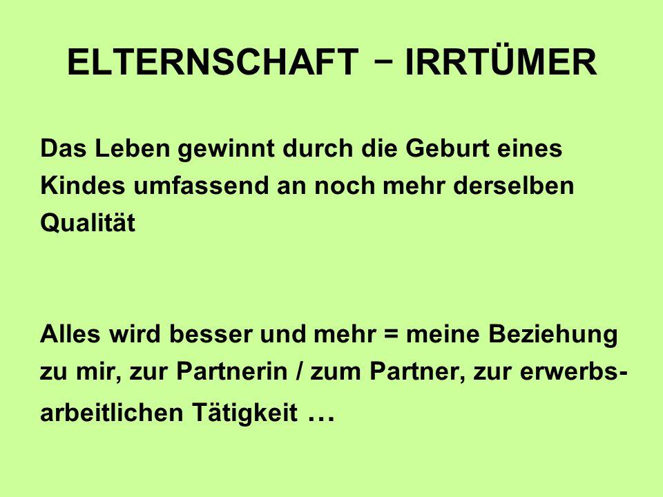 ELTERNSCHAFT − IRRTÜMER