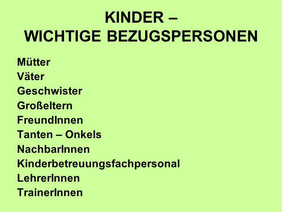 KINDER – WICHTIGE BEZUGSPERSONEN