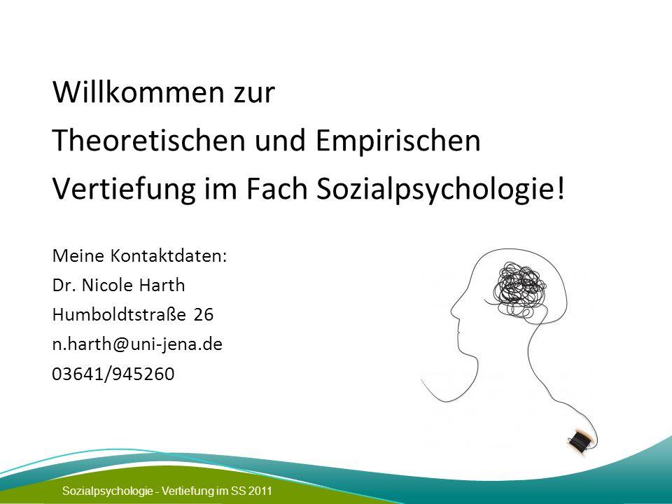Theoretischen und Empirischen Vertiefung im Fach Sozialpsychologie!