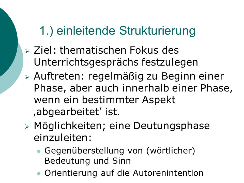 1.) einleitende Strukturierung