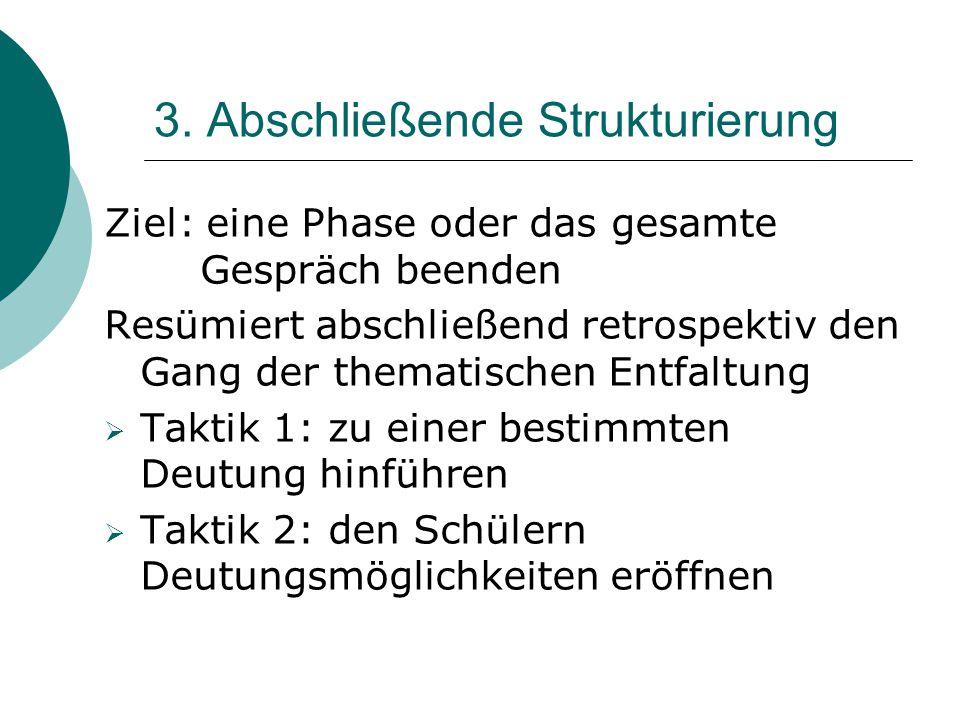 3. Abschließende Strukturierung