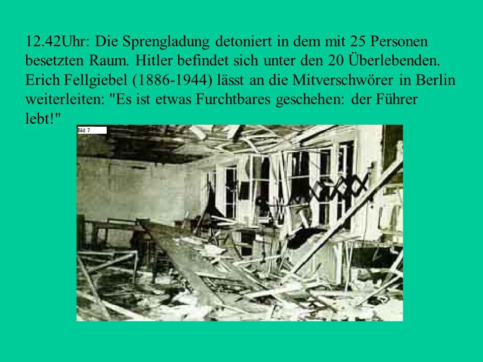 12.42Uhr: Die Sprengladung detoniert in dem mit 25 Personen besetzten Raum.