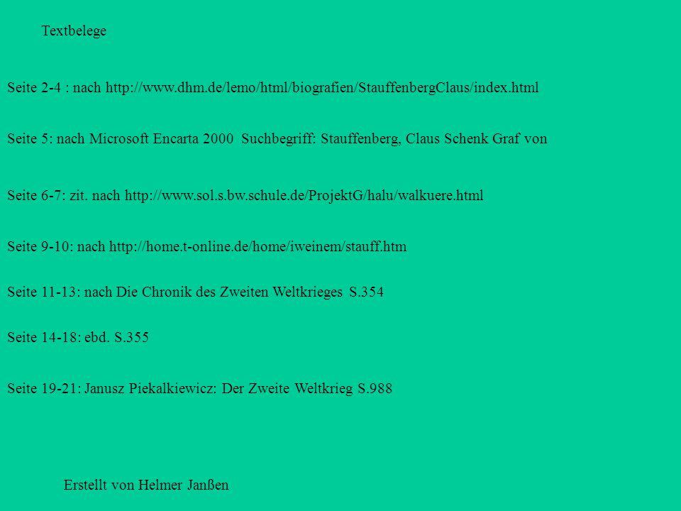 Textbelege Seite 2-4 : nach http://www.dhm.de/lemo/html/biografien/StauffenbergClaus/index.html.