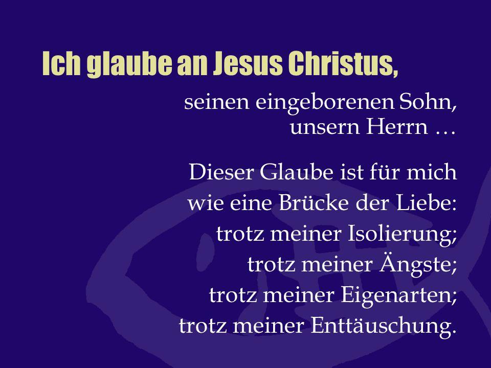 Ich glaube an Jesus Christus,