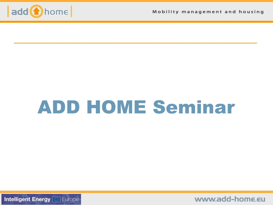 ADD HOME Seminar