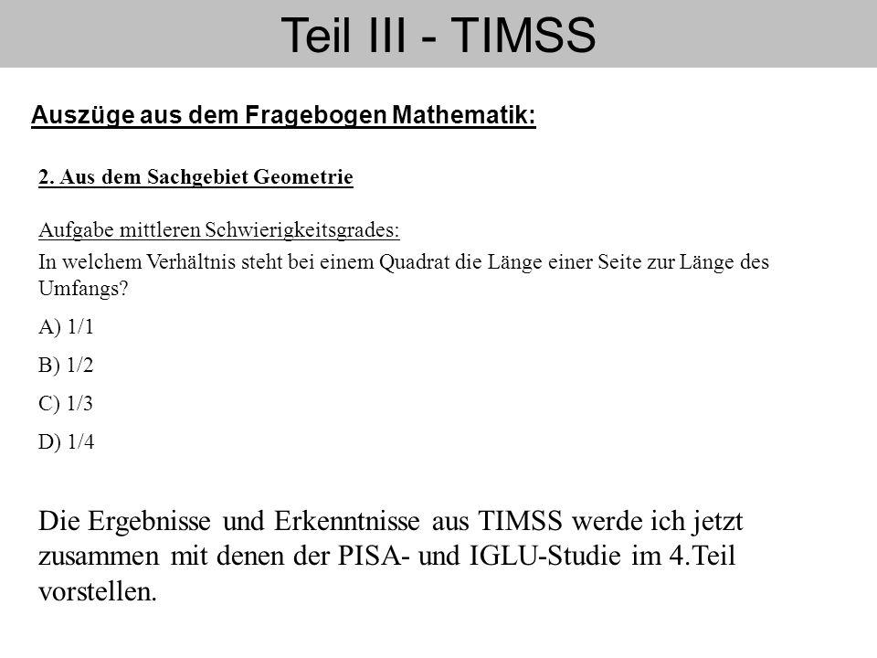 Teil III - TIMSS Auszüge aus dem Fragebogen Mathematik: 2. Aus dem Sachgebiet Geometrie. Aufgabe mittleren Schwierigkeitsgrades: