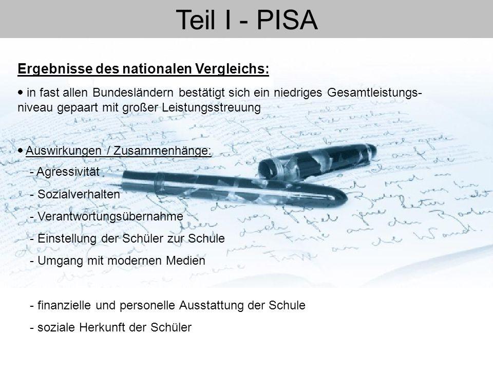 Teil I - PISA Ergebnisse des nationalen Vergleichs: