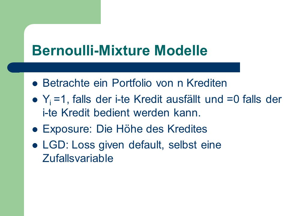 Bernoulli-Mixture Modelle