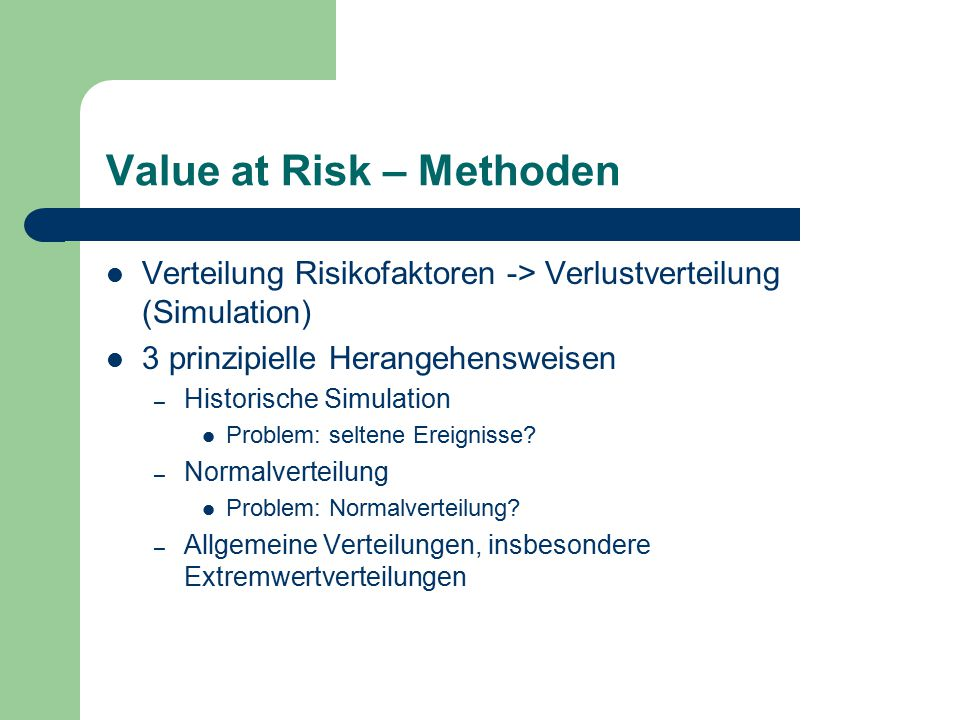 Value at Risk – Methoden