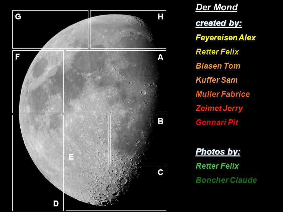 Der Mond created by: Photos by: Feyereisen Alex Retter Felix