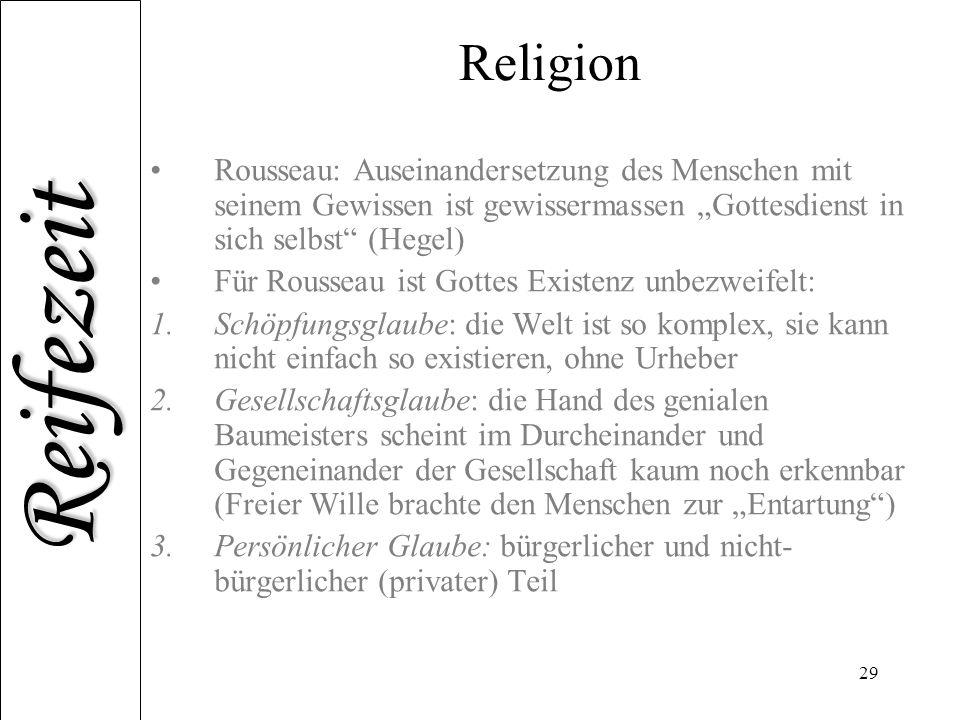 """Religion Rousseau: Auseinandersetzung des Menschen mit seinem Gewissen ist gewissermassen """"Gottesdienst in sich selbst (Hegel)"""