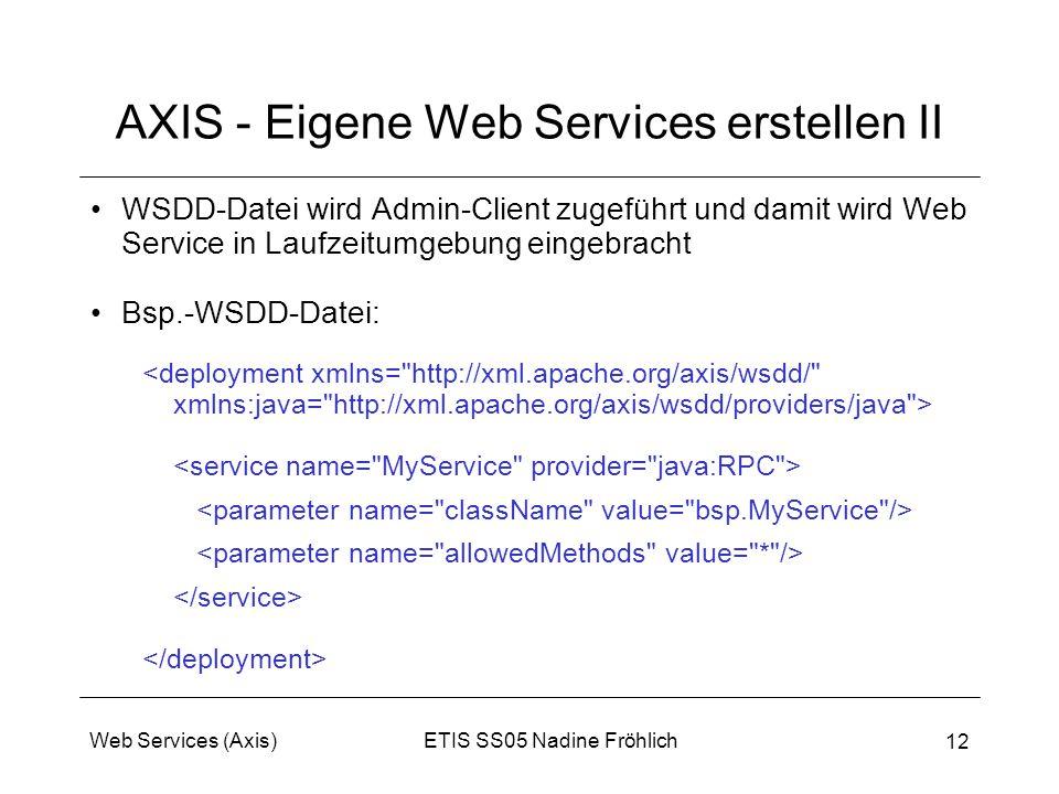 AXIS - Eigene Web Services erstellen II